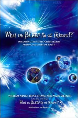 What the Bleep Do We Know book